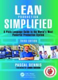 Lean Production Simplified, Third Edition: a Plain-Language Guide to the World's Most Powerful