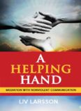 A Helping Hand - Mediation with Nonviolent Communication