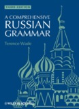 A Comprehensive Russian Grammar, Third Edition - learn russian