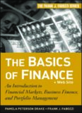 The Basics of Finance: An Introduction to Financial Markets, Business Finance, and Portfolio
