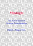 Mindsight_ The New Science of Personal Transformation