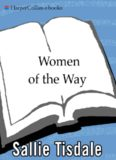 HarperCollins Women of the Way, Discovering 2500 Years of Buddhist Wisdom