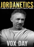 Jordanetics: A Journey Into the Mind of Humanity's Greatest Thinker