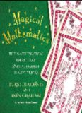 Magical mathematics : the mathematical ideas that animate great magic tricks