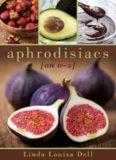 Aphrodisiacs : an A-Z