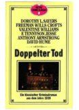Doppelter Tod. Ein klassischer Kriminalroman aus dem Jahre 1939