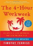 The 4-Hour Workweek, Expanded and Updated: Expanded and Updated, With Over 100 New Pages of Cutting