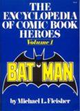 The Encyclopedia of Comic Book Heroes, Volume 1: Batman