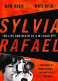 Sylvia Rafael: The Life and Death of a Mossad Spy