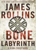 Rollins, James-The Bone Labyrinth.pdf