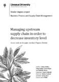 Managing upstream supply chain in order to decrease inventory level