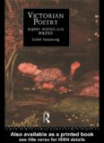 Victorian Poetry: Poetry, Poetics and Politics (Routledge Critical History of Victorian Poetry)