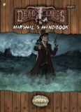Deadlands Reloaded Marshal's Handbook