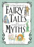 A Treasury of Fairy Tales and Myths A Treasury of Fairy Tales and Myths