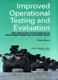 Improved Operational Testing and Evaluation: Better Measurement and Test Design for the Interim