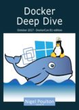 Docker Deep Dive by Nigel Poulton 2017