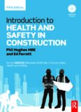 Introduction to Health and Safety in Construction: for the NEBOSH National Certificate
