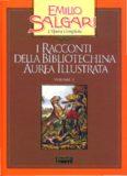 I racconti della Bibliotechina aurea illustrata. Vol. 3. Racconti ai poli e allequatore