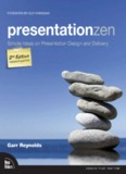 Presentation Zen: Simple Ideas on Presentation Design and Delivery (2nd Edition)