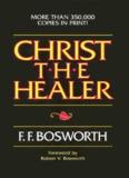 Christ the Healer - HopeFaithPrayer - HopeFaithPrayer - Faith in