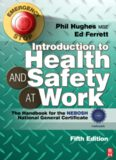 Introduction to health and safety at work : the handbook for the NEBOSH National General