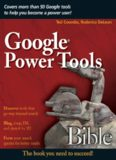 Google Power Tools Bible