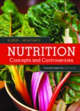 Nutrition Concepts and Controversies, 14th Edition