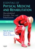 Essentials of Physical Medicine and Rehabilitation: Musculoskeletal Disorders, Pain
