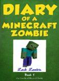 Minecraft: Diary of a Minecraft Zombie Book 1