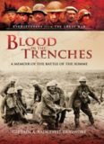 Blood in the trenches : a memoir of the Battle of the Somme