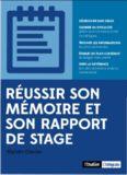 Réussir son mémoire et son rapport de stage