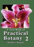 A Textbook of Practical Botany II