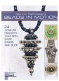 Coster's Beads in Motion  24 Jewelry Projects that Spin, Sway, Swing, and Slide (Lark Jewelry