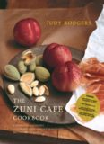 The Zuni Cafe Cookbook: A Compendium of Recipes and Cooking Lessons from San Francisco's Beloved