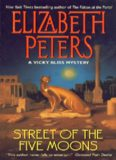 Street of the Five Moons: A Vicky Bliss Novel of Suspense (Vicky Bliss Mysteries)