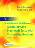 Comprehensive Handbook of Laboratory and Diagnostic Tests with Nursing Implications by Davis ...
