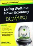 Living Well in a Down Economy For Dummies (For Dummies (Business & Personal Finance))