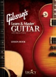 Lesson Book for Gibson's Learn & Master Guitar - Legacy Learning