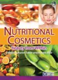 Nutritional Cosmetics – Beauty from Within; Volume in Personal Care and Cosmetic Technology