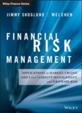 Financial Risk Management: Applications in Market, Credit, Asset and Liability Management