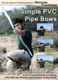 Simple PVC pipe bows : a do-it-yourself guide to forming PVC pipe into effective and compact
