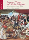 Begums, Thugs and White Mughals. The Journals of Fanny Parkes