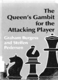 The Queen's Gambit for the Attacking Player (Batsford Chess Library)