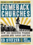 Comeback churches : how 300 churches turned around and yours can too