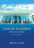 Steven Leon - Linear Algebra with Applications 8th Edition.pdf