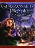 The glasswrights' progress