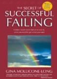 The Secret of Successful Failing - Gina Mollicone-Long