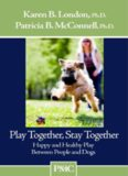 Play Together, Stay Together - Happy and Healthy Play Between People and Dogs: 1