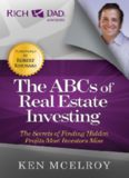 The ABCs of Real Estate Investing - Ken McElroy