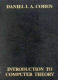 Introduction to Computer Theory by Cohen